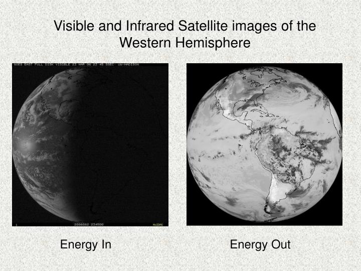 Visible and Infrared Satellite images of the Western Hemisphere