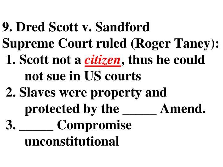 9. Dred Scott v. Sandford