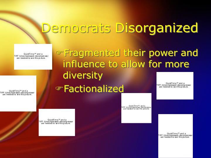 Democrats Disorganized