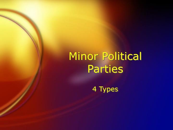 Minor Political Parties
