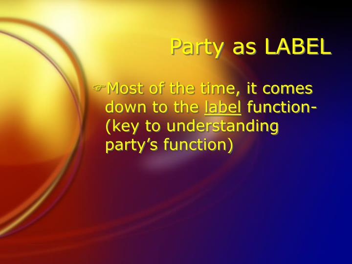 Party as LABEL