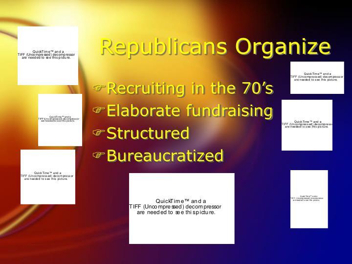 Republicans Organize
