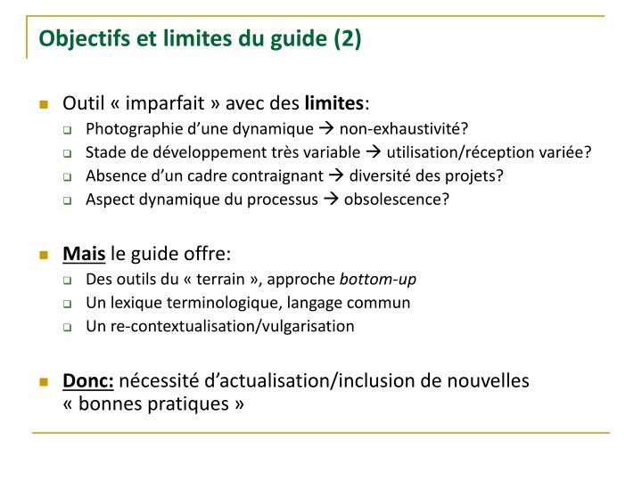 Objectifs et limites du guide (2)