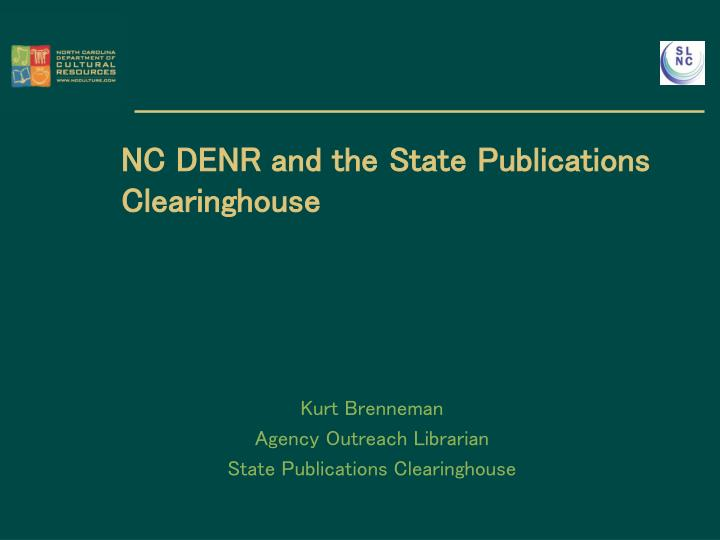 NC DENR and the State Publications Clearinghouse