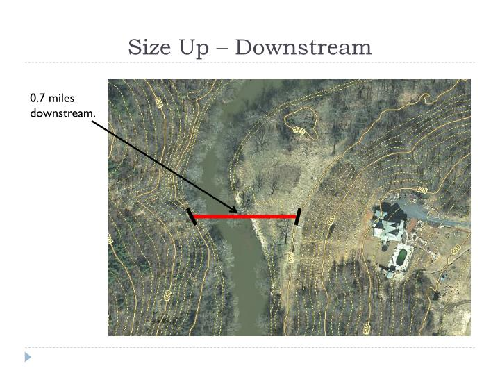 Size Up – Downstream