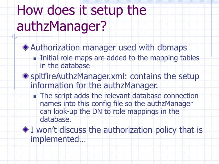 How does it setup the authzManager?