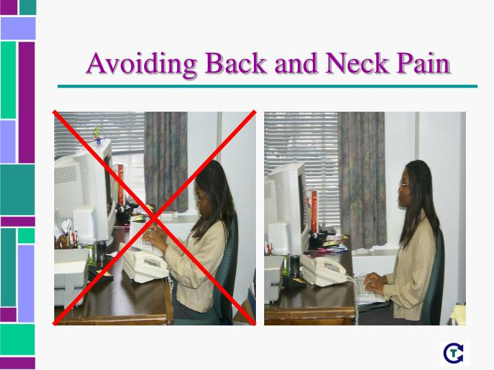 Avoiding Back and Neck Pain