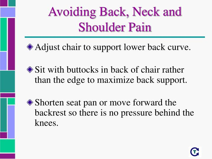 Avoiding Back, Neck and Shoulder Pain