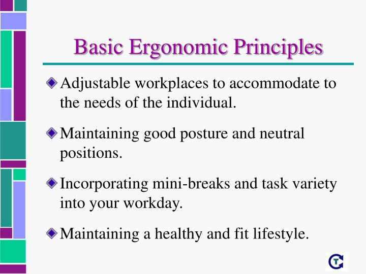 Basic Ergonomic Principles