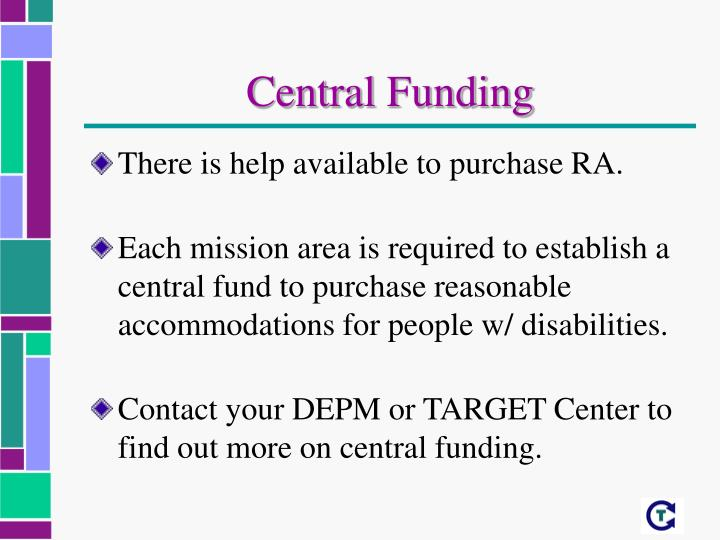 Central Funding