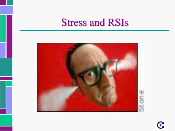 Stress and RSIs