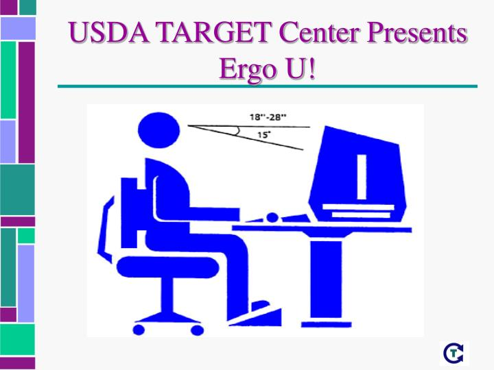 Usda target center presents ergo u
