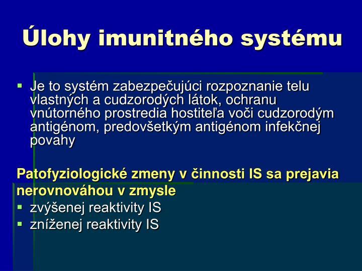 Úlohy imunitného systému