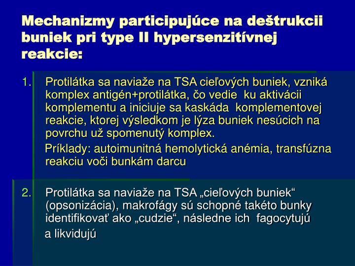 Mechanizmy participujúce na deštrukcii buniek pri type II hypersenzitívnej reakcie: