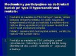mechanizmy participuj ce na de trukcii buniek pri type ii hypersenzit vnej reakcie