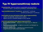 typ iv hypersenzit vnej reakcie