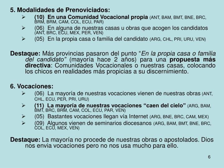 5. Modalidades de Prenoviciados: