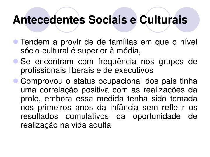 Antecedentes Sociais e Culturais