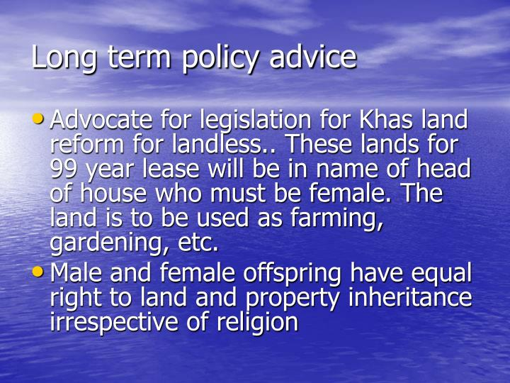 Long term policy advice