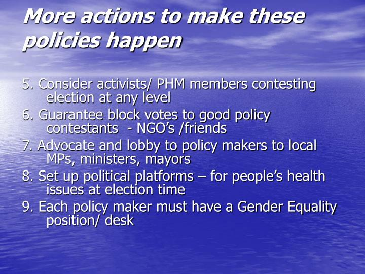 More actions to make these policies happen