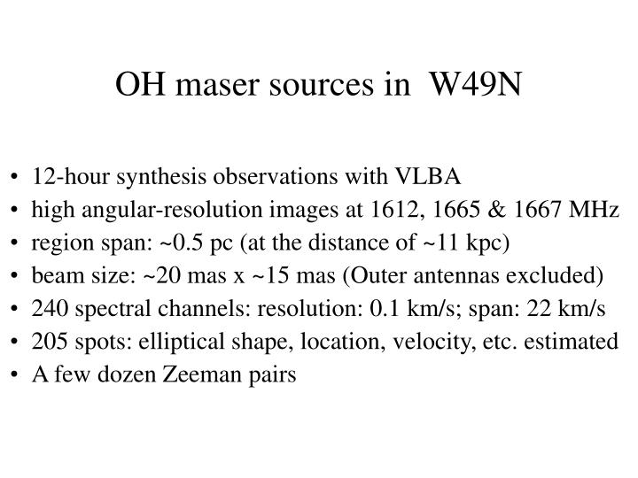 OH maser sources in  W49N