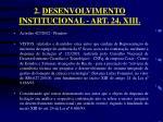 2 desenvolvimento institucional art 24 xiii