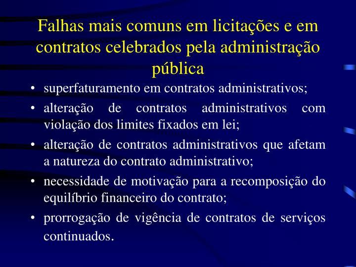 Falhas mais comuns em licitações e em contratos celebrados pela administração pública