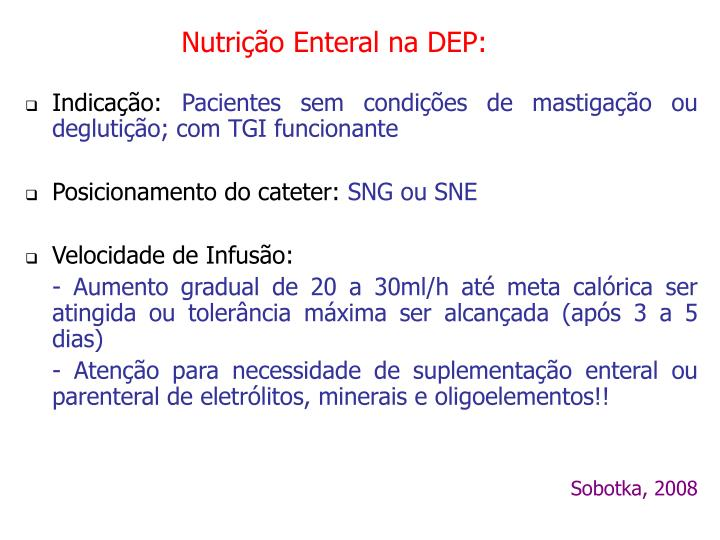 Nutrição Enteral na DEP: