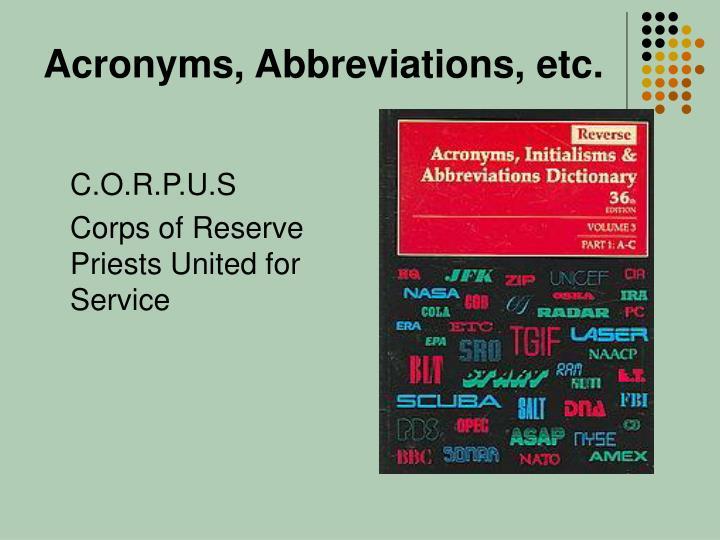Acronyms, Abbreviations, etc.