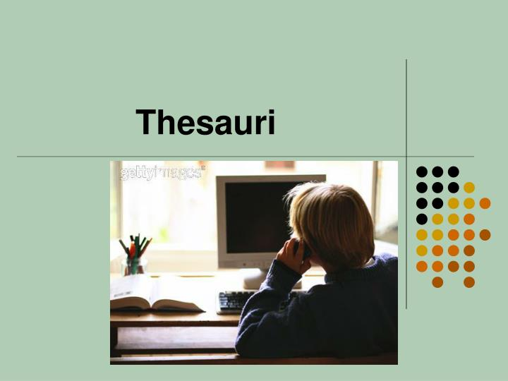 Thesauri