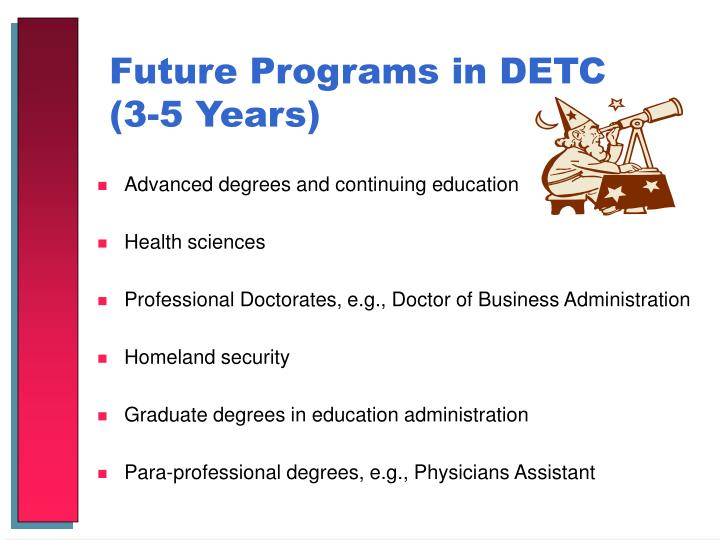 Future Programs in DETC