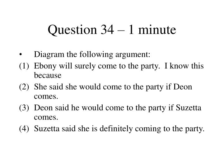 Question 34 – 1 minute