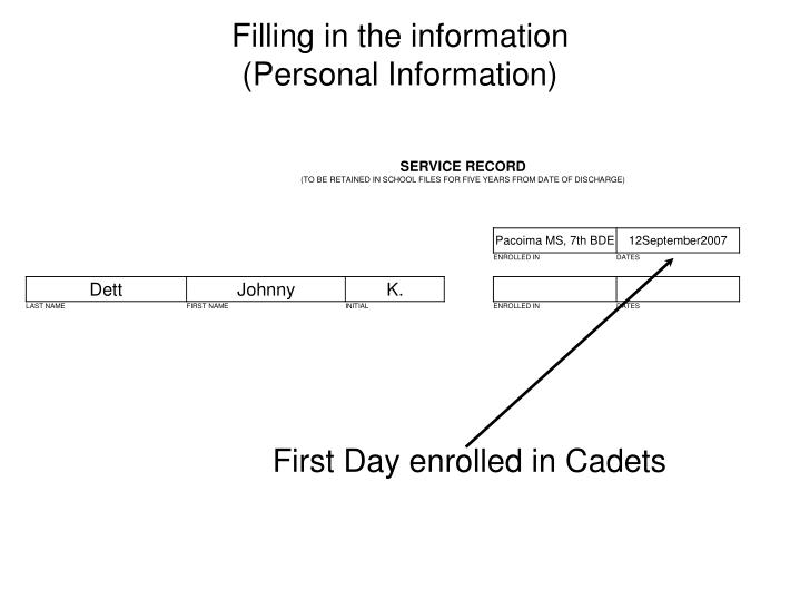 First Day enrolled in Cadets