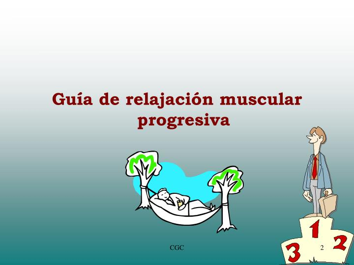Guía de relajación muscular progresiva