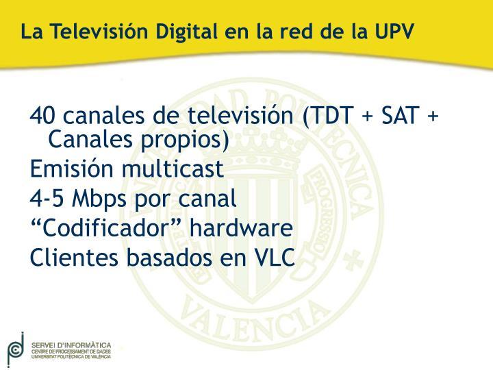 La Televisión Digital en la red de la UPV