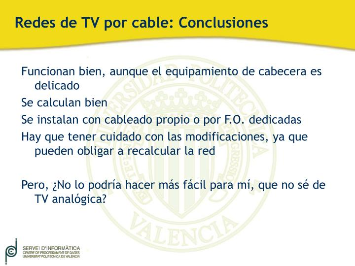 Redes de TV por cable: Conclusiones