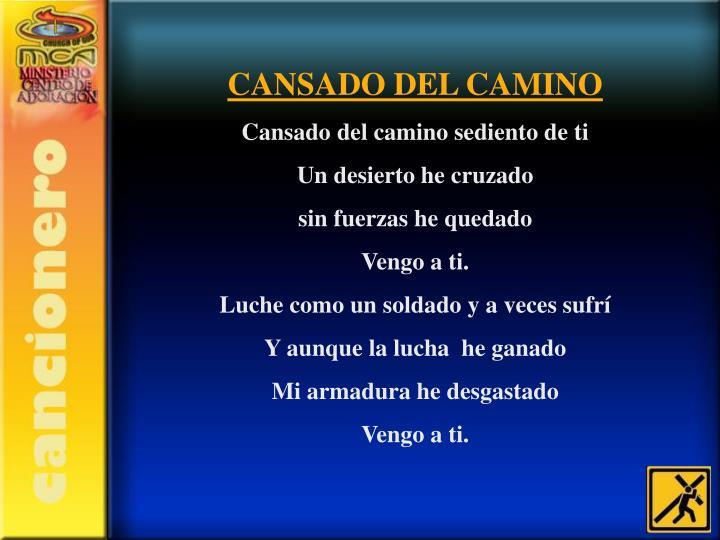 CANSADO DEL CAMINO