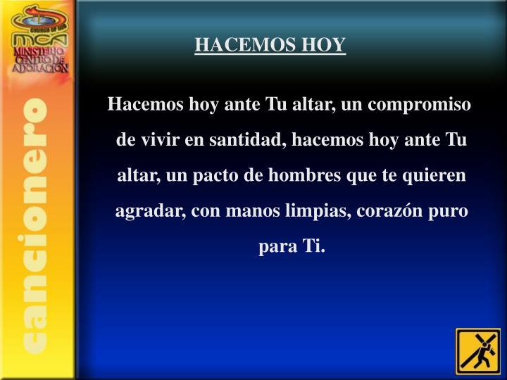 HACEMOS HOY