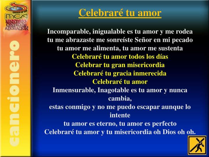 Celebraré tu amor