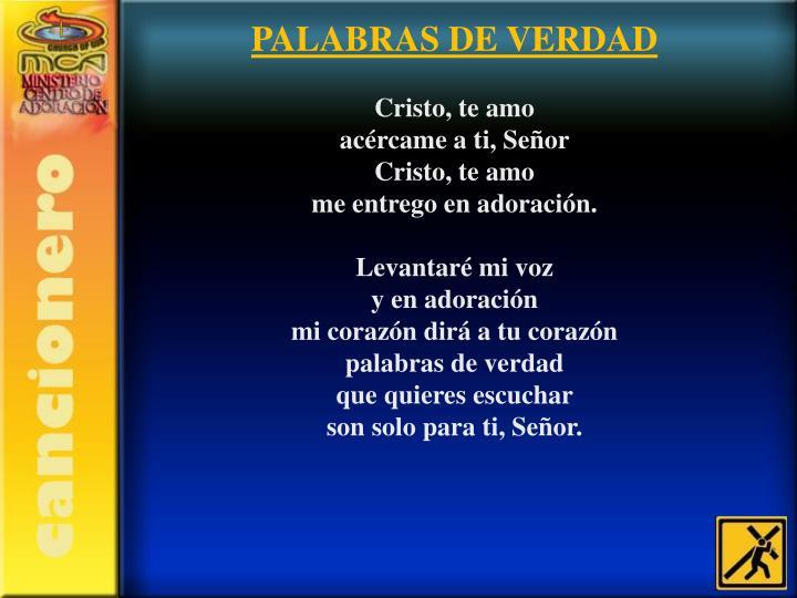 PALABRAS DE VERDAD