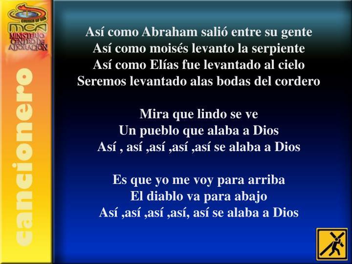 Así como Abraham salió entre su gente