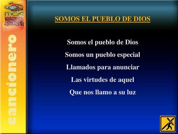 SOMOS EL PUEBLO DE DIOS