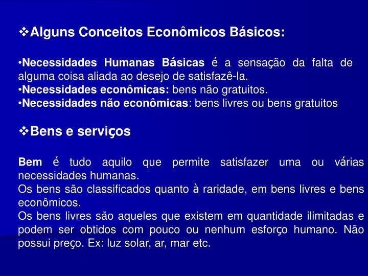 Alguns Conceitos Econmicos Bsicos:
