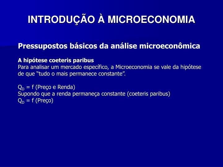 INTRODUO  MICROECONOMIA