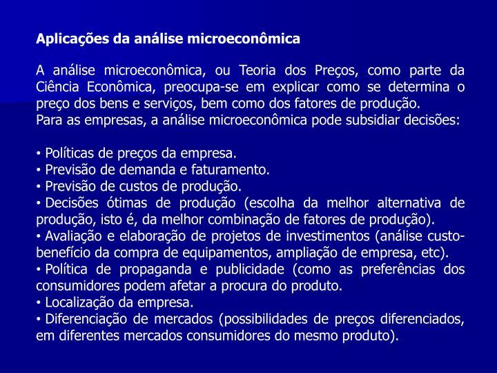 Aplicaes da anlise microeconmica
