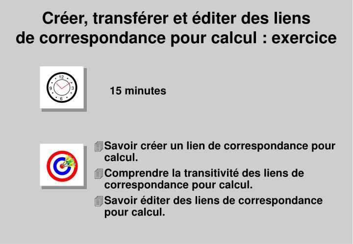 Savoir créer un lien de correspondance pour calcul.