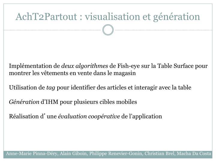 AchT2Partout : visualisation et génération
