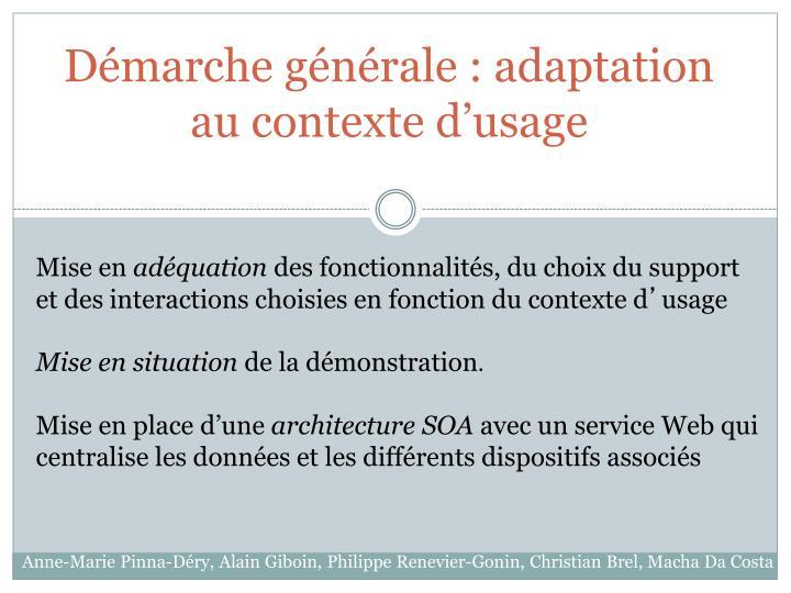 Démarche générale : adaptation au contexte d'usage
