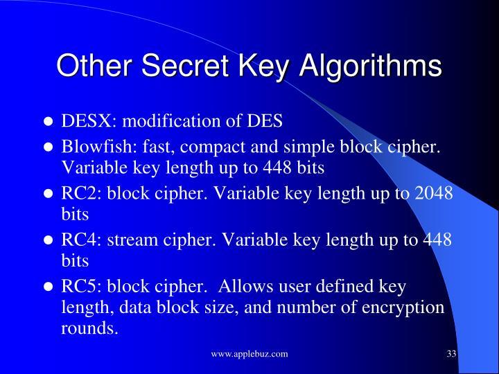 Other Secret Key Algorithms