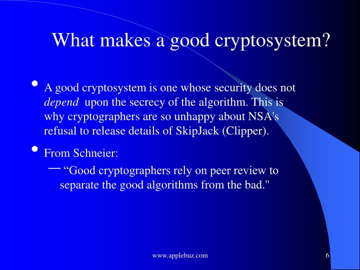 What makes a good cryptosystem?